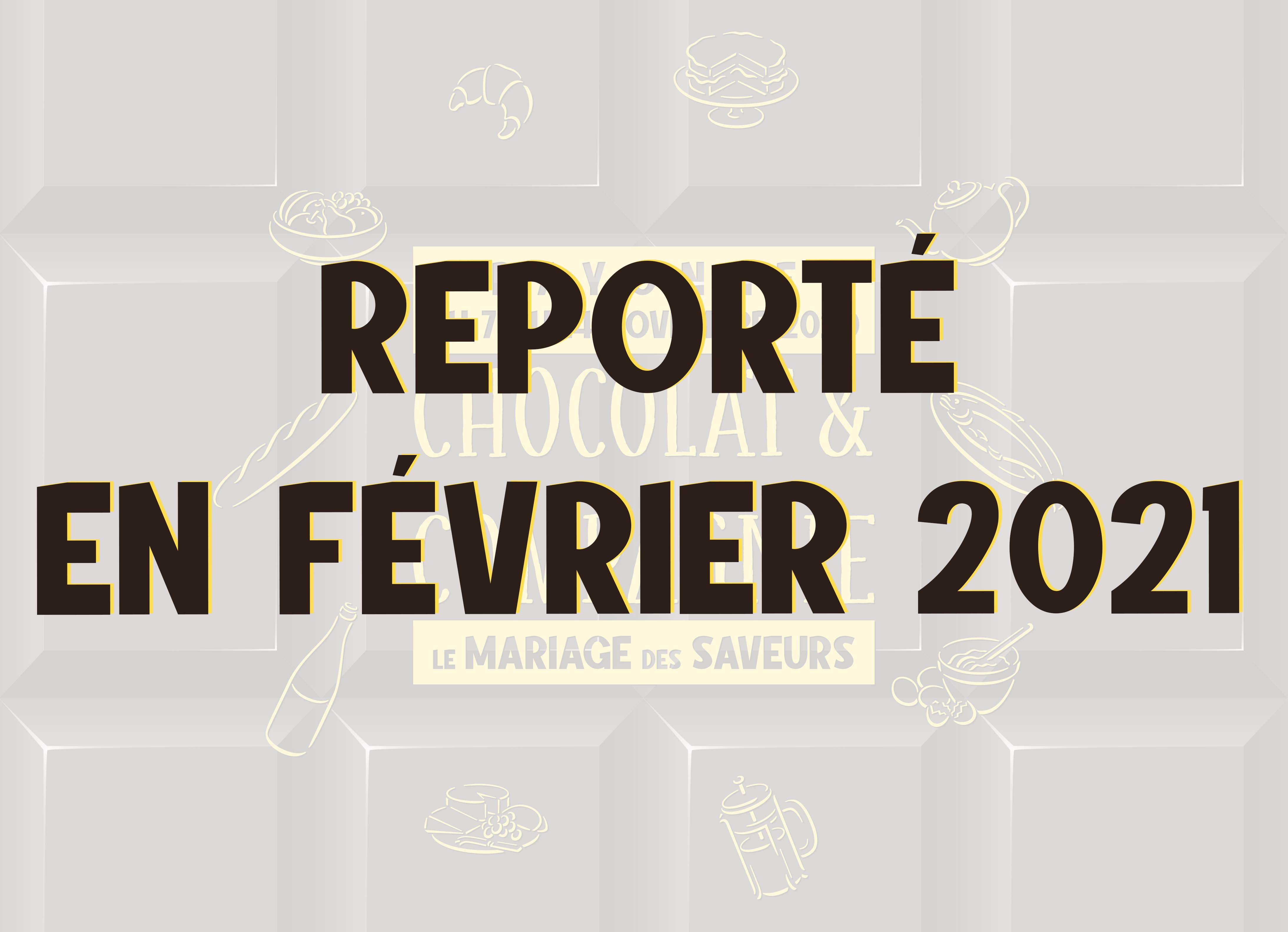 Report de Chocolat et Compagnie